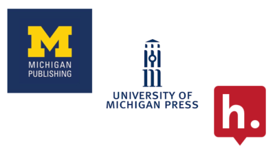 Michigan Publishing, University of Michigan Press and Hypothesis logos.