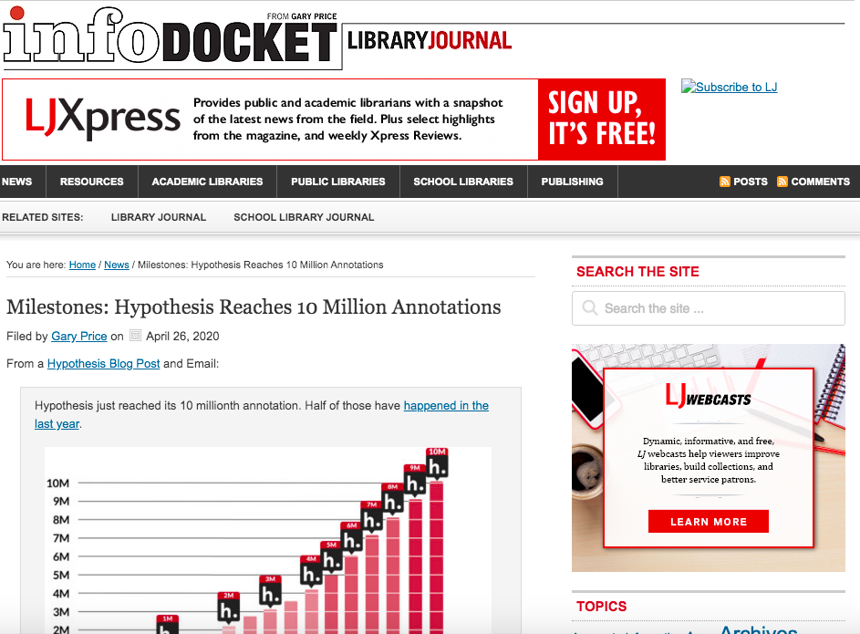 infoDOCKET press coverage: Milestones - Hypothesis Reaches 10 Million Annotations https://www.infodocket.com/2020/04/26/milestones-hypothesis-reaches-10-million-annotations/