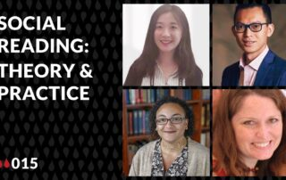 the words Social Reading: Theory & Practice and images of Xinran Zhu, Bodong Chen, Malinda Lindquist, and Cindy Garcia