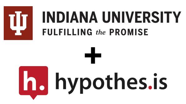 Indiana University + Hypothesis Partnership
