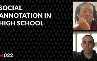 """thumbnail images of Morgan Jackson and Joe Dillion and the words """"Social Annotation in High School"""""""