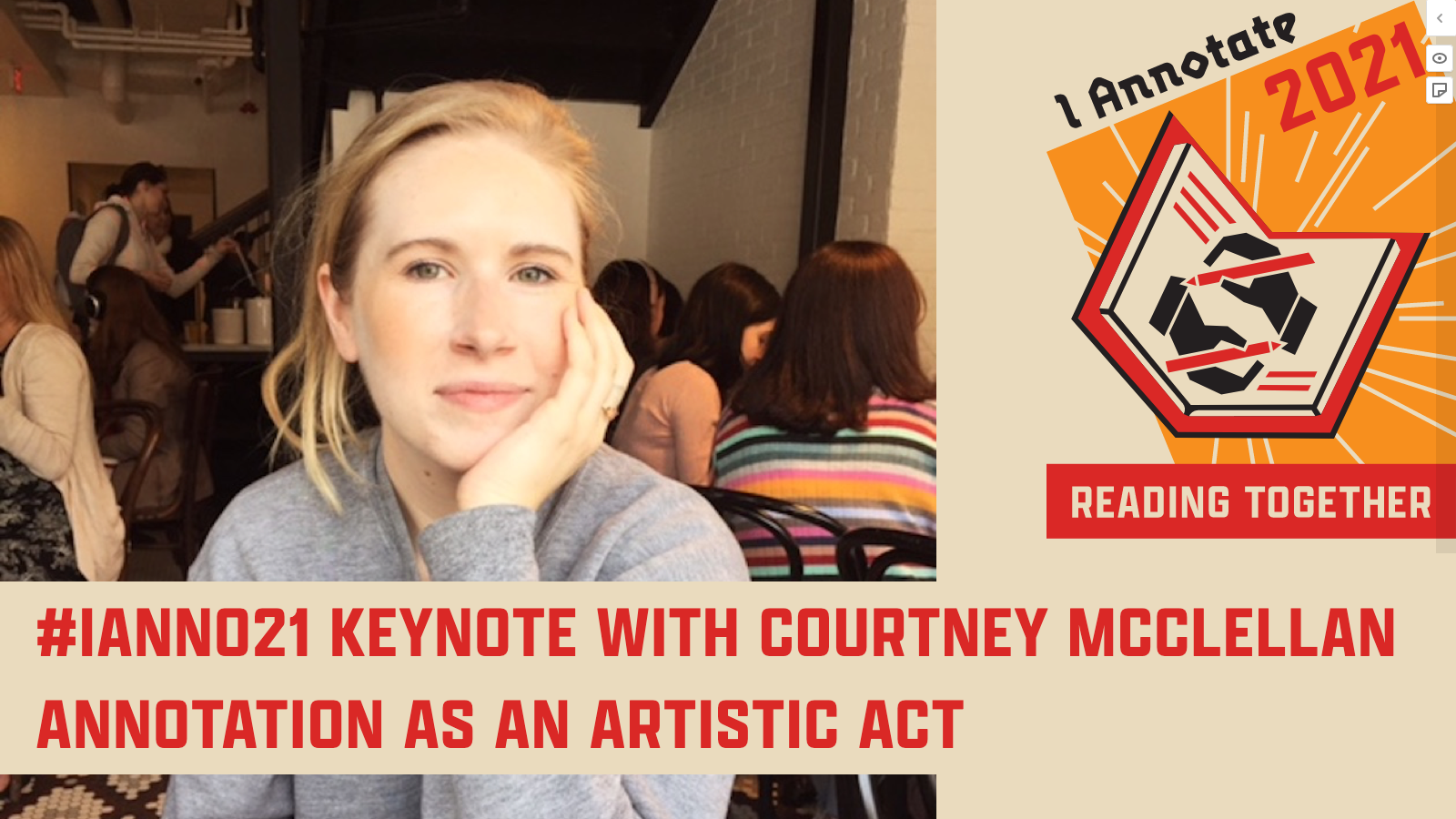"""Thumbnail from Courtney McClellan's #ianno21 Keynote video, showing her headshot, the event logo, and the title of her session: """"Annotation as an Artistic Act: Speculative Annotation, a New Library of Congress Web-based Experiment"""""""