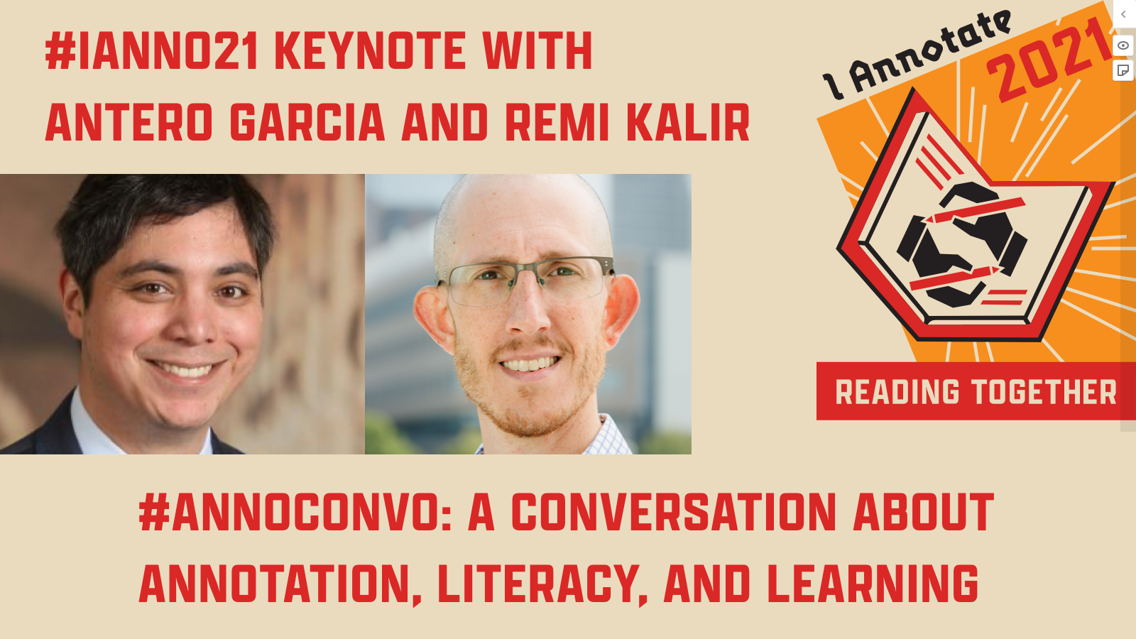 """Thumbnail from Antero Garcia and Remi Kalir's #ianno21 Keynote video, showing their headshots, the event logo, and the title of their session: """"#AnnoConvo: A Conversation about Annotation, Literacy, and Learning"""""""