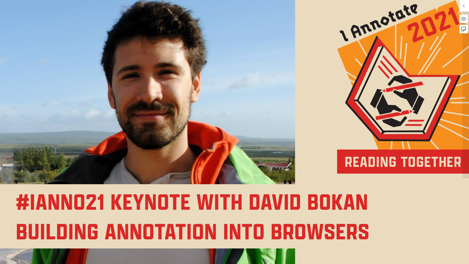 """Thumbnail from David Bokan's #ianno21 Keynote video, showing his headshots, the event logo, and the title of his session: """"Building Annotation Into Browsers"""""""