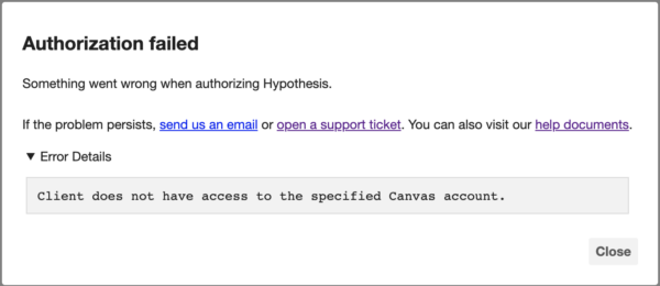 """Error """"Authorization failed - Client does not have access to specified Canvas account"""""""