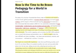 Screenshot of a blog post by Jennifer Hardwick: Now is the Time to Be Brave: Pedagogy for a World in Transition on the Kwantlen Polytechnic University Teaching and Learning Commons blog, showing yellow highlighted text anchors for Hypothesis annotations.